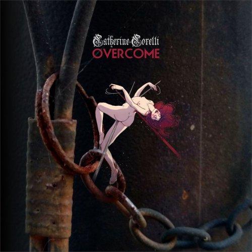 Catherine Corelli - Overcome (2019)