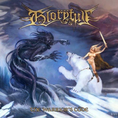 Gloryful - Тhе Wаrriоr's Соdе (2013)
