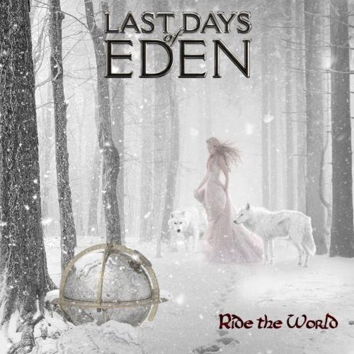 Last Days Of Eden - Ridе Тhе Wоrld (2015)
