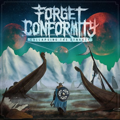 Forget Conformity - Collapsing the Dynasty (2019)