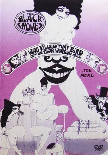 The Black Crowes - Who Killed That Bird Out On Your Window Sill  (1992)