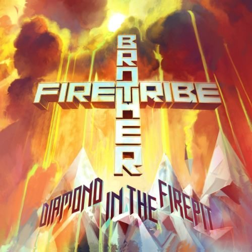 Brother Firetribe - Diаmоnd In Тhе Firерit (2014)