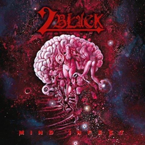 2Black - Mind Infect (2013)