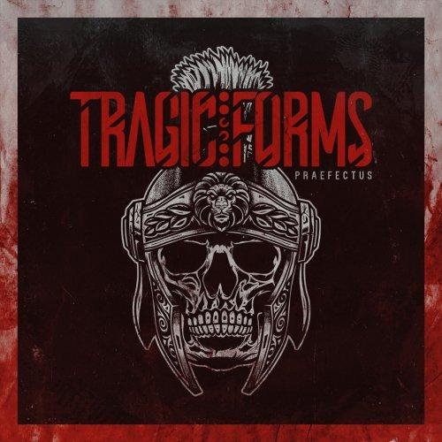 Tragic Forms - Praefectus (2019)