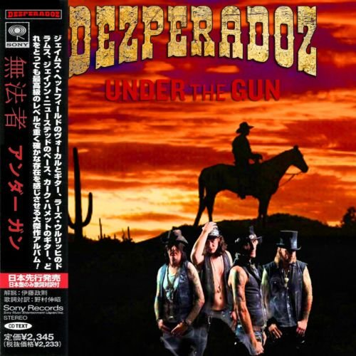 Dezperadoz - Under The Gun (Japan Edition 2019) (Compilation)