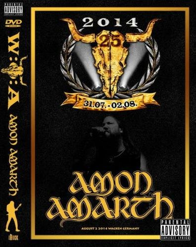 Amon Amarth - Live at Wacken Open Air (2014)