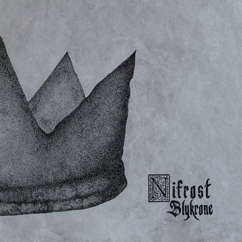 Nifrost - Blykrone (2019)