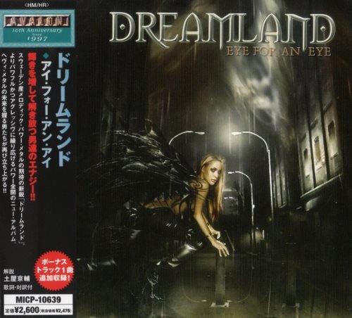 Dreamland - Еуе Fоr Аn Еуе [Jараnеsе Еditiоn] (2007)