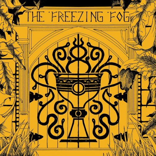 The Freezing Fog - March Forth Тo Victory (2007)
