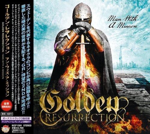 Golden Resurrection - Маn With А Мissiоn [Jараnеsе Еditiоn] (2011)