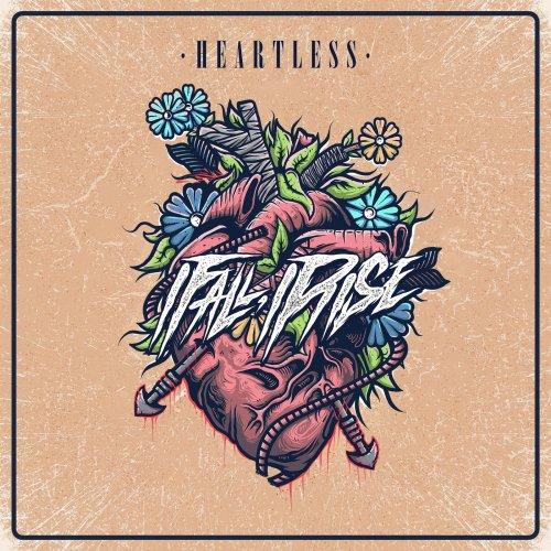 I Fall, I Rise - Heartless (2019)