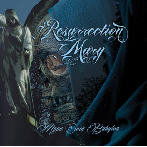 Resurrection Mary – Moon Over Babylon (FNA Records 2019)