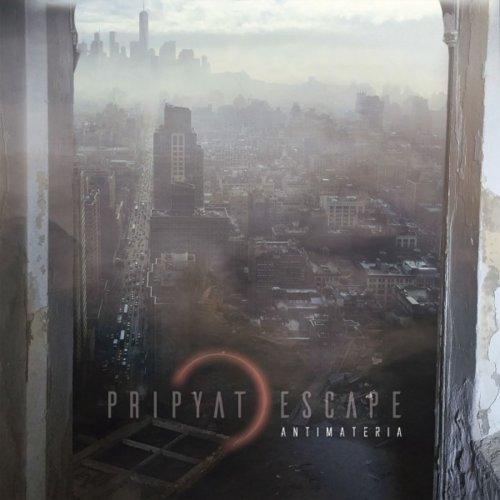 Pripyat Escape - Antimateria (2019)