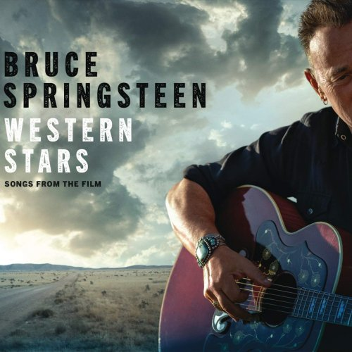 Bruce Springsteen - Western Stars - Songs From The Film (2019)