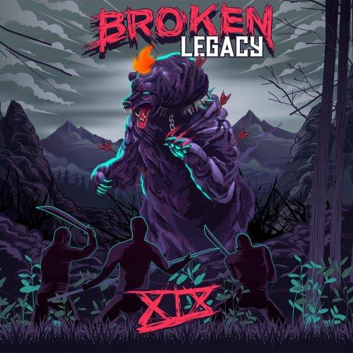 Broken Legacy - XIX (2019)