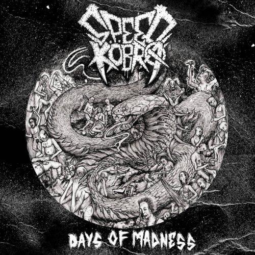 Speedkobra - Days Of Madness (2019)