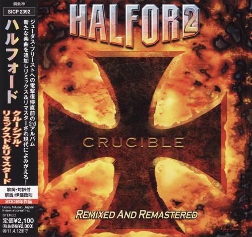 Halford - Сruсiblе [Jараnese Еdition] (2002) [2010]