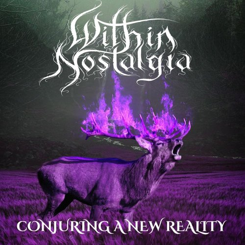 Within Nostalgia - Conjuring A New Reality (2019)