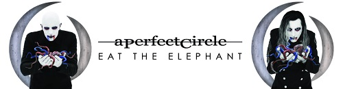 A Perfect Circle - Eat The Elephant (Japanese Edition) (2018)
