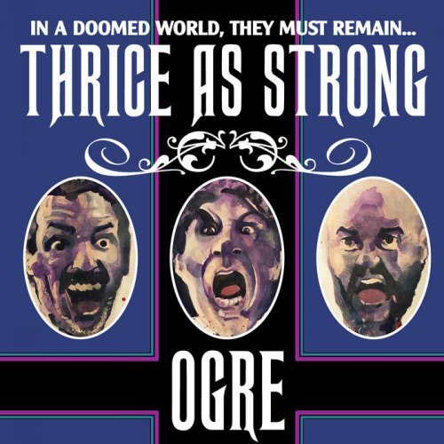 Ogre - Thrice as Strong (2019)