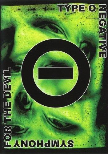 Type O Negative - Symphony For The Devil (2006) (DVD9)