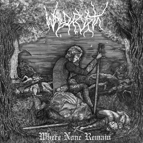 Wald Krypta - Where None Remain (2019)