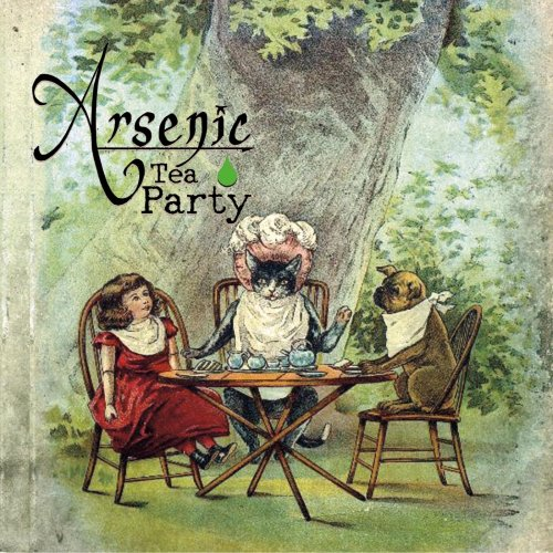 Arsenic Tea Party - Arsenic Tea Party (2019)