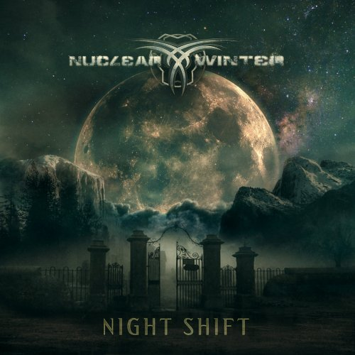 Nuclear Winter - Night Shift (2019)