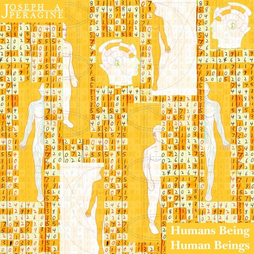 Joseph A. Peragine - Humans Being Human Beings (2019)