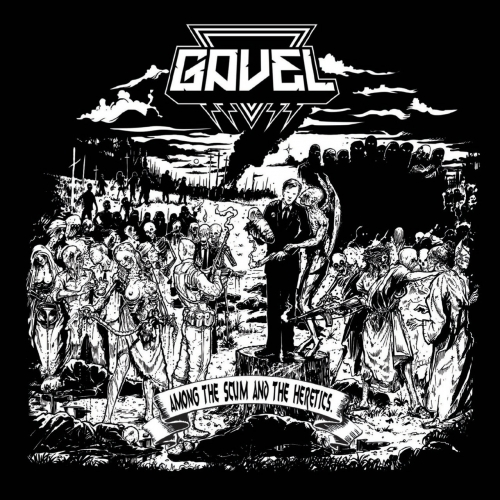Gavel - Among the Scum and the Heretics (2019)
