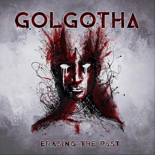 Golgotha - Erasing the Past (2019)