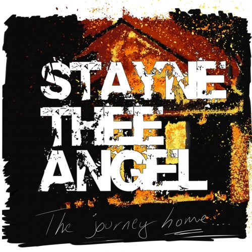 Stayne Thee Angel - The Journey Home (2019)