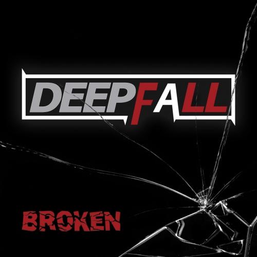 Deepfall - Broken (2019)
