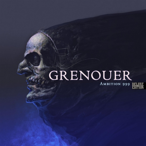 Grenouer - Ambition 999 (Deluxe Edition) (2019)