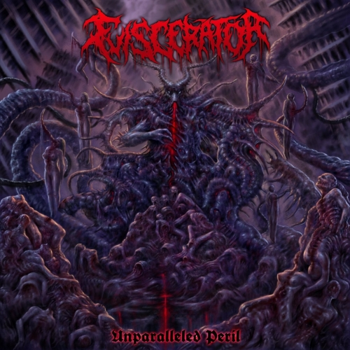 Eviscerator - Unparalleled Peril (EP) (2019)