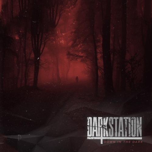 Dark Station - Down in the Dark (2019)