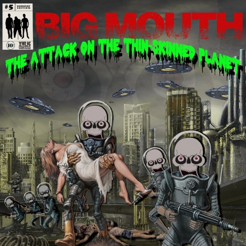Big Mouth - The Attack on the Thin-Skinned Planet (2019)