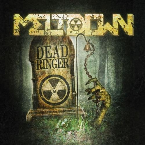 Meltdown - Deadringer (2019)
