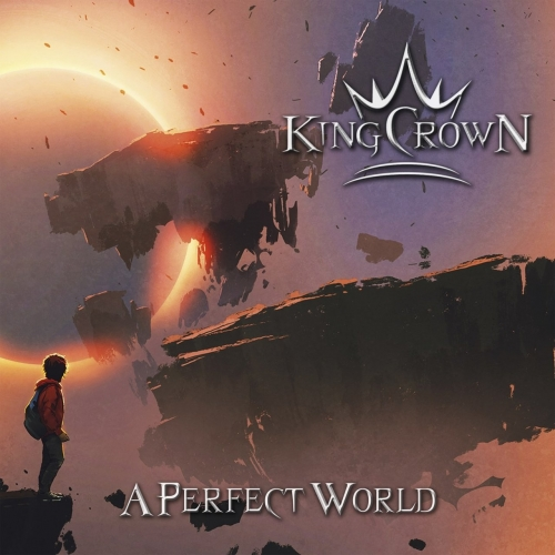 Kingcrown - A Perfect World (2019)