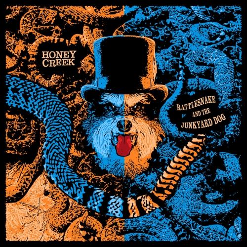 Honey Creek - Rattlesnake and the Junkyard Dog (2019)