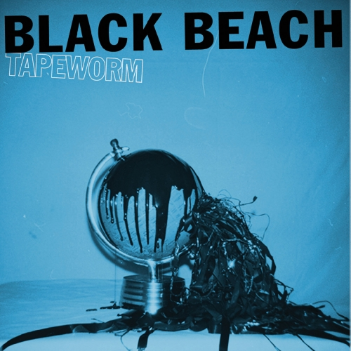 Black Beach - Tapeworm (2019)