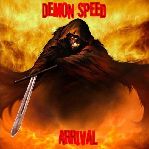 Demon Speed - Arrival (2019)