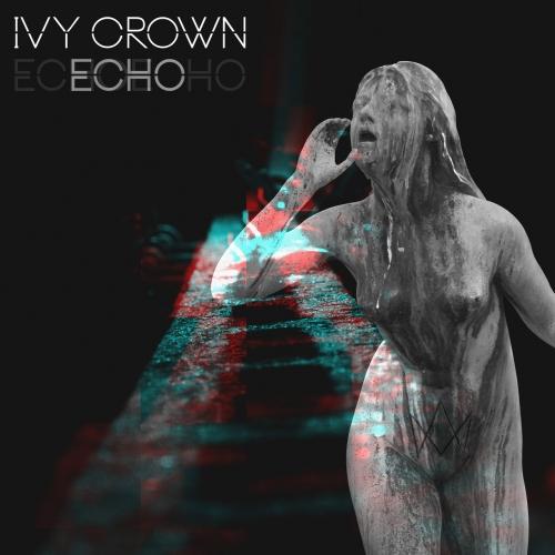Ivy Crown - Echo (2019)