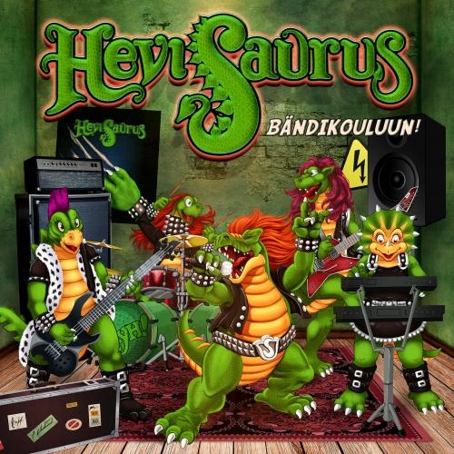 Hevisaurus - Bändikouluun! (2019)