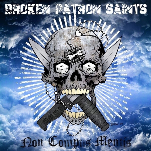 Broken Patron Saints - Non Compus Mentis (2019)
