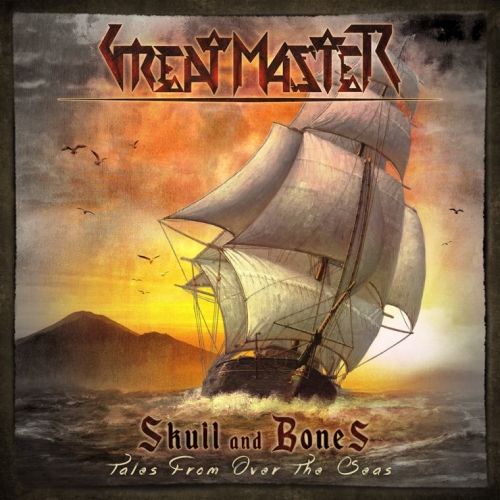 Great Master - Skull and Bones - Tales from Over the Seas (2019)