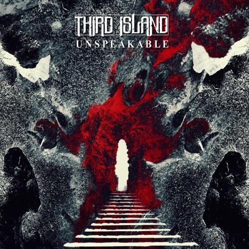 Third Island - Unspeakable (2019)