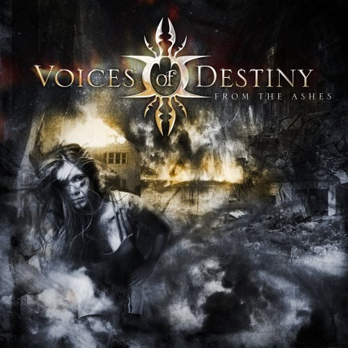 Voices Of Destiny - Frоm Тhе Аshеs (2010)