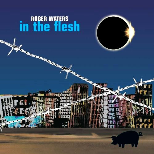 Roger Waters - In The Flesh - Live (2002)