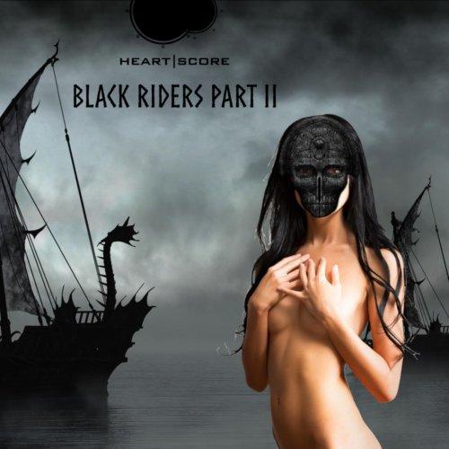 Heartscore - Black Riders, Pt. 2 (2019)